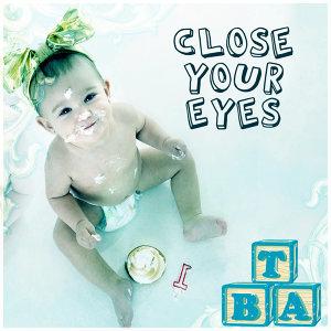 Close Eyes Baby Paradise 歌手頭像