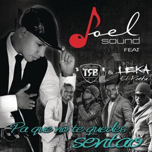 """Joel Sound feat. Leka """"El Poeta"""" &  Los Traviesos 歌手頭像"""