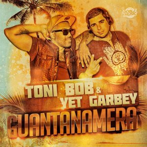Toni Bob & Yet Garbey