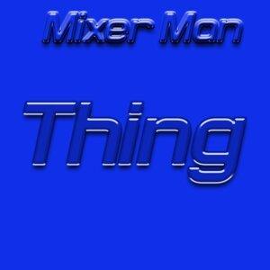 Mixer Man 歌手頭像