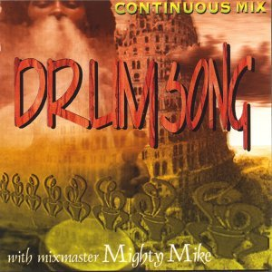 Drumsong (Continuous Mix with Mighty Mike) 歌手頭像