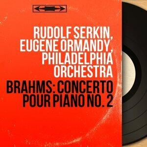 Rudolf Serkin, Eugene Ormandy, Philadelphia Orchestra 歌手頭像