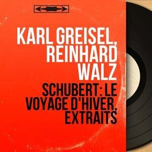 Karl Greisel, Reinhard Walz 歌手頭像