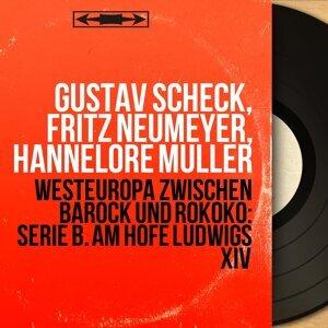Gustav Scheck, Fritz Neumeyer, Hannelore Müller 歌手頭像