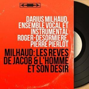 Darius Milhaud, Ensemble vocal et instrumental Roger-Désormière, Pierre Pierlot 歌手頭像
