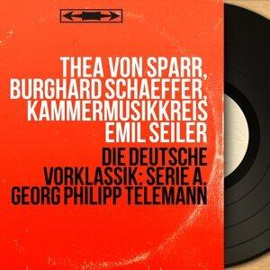Thea von Sparr, Burghard Schaeffer, Kammermusikkreis Emil Seiler 歌手頭像
