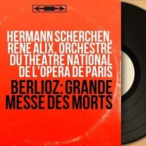 Hermann Scherchen, René Alix, Orchestre du Théâtre national de l'Opéra de Paris 歌手頭像