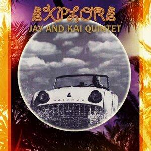 Jay And Kai Quintet, Jay And Kai 歌手頭像