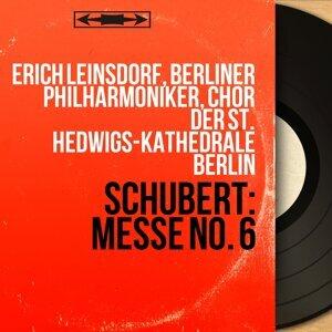 Erich Leinsdorf, Berliner Philharmoniker, Chor der St. Hedwigs-Kathedrale Berlin 歌手頭像