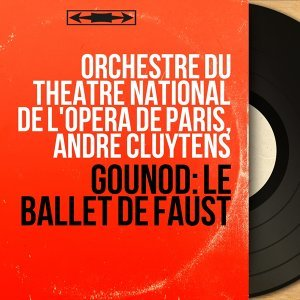 Orchestre du Théâtre National de l'Opéra de Paris, André Cluytens 歌手頭像