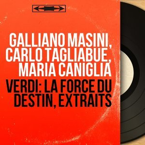 Galliano Masini, Carlo Tagliabue, Maria Caniglia 歌手頭像