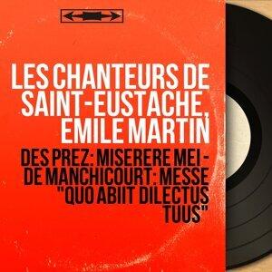 Les Chanteurs de Saint-Eustache, Émile Martin 歌手頭像
