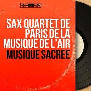 Sax Quartet de Paris de la Musique de l'air 歌手頭像