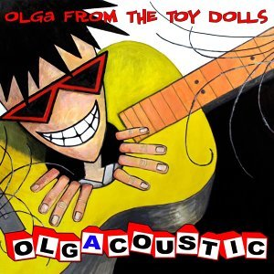 The Toy Dolls (Olga from the Toy Dolls) 歌手頭像