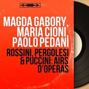 Magda Gabory, Maria Cioni, Paolo Pedani 歌手頭像