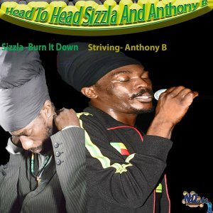 Sizzla, Anthony B