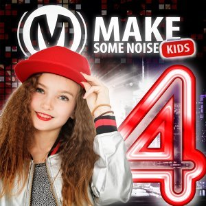 Make Some Noise Kids 歌手頭像