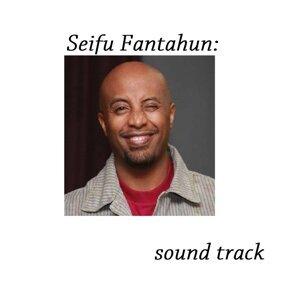 Seifu Fantahun 歌手頭像