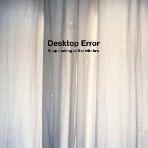Desktop Error 歌手頭像