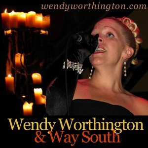 Wendy Worthington and Way South 歌手頭像