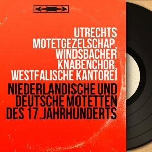 Utrechts Motetgezelschap, Windsbacher Knabenchor, Westfälische Kantorei 歌手頭像