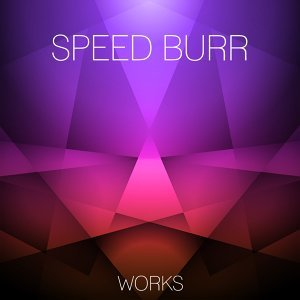 Speed Burr