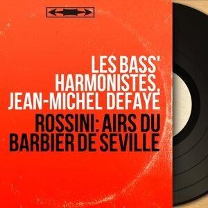 Les Bass' Harmonistes, Jean-Michel Defaye 歌手頭像