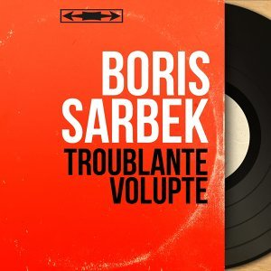 Boris Sarbek 歌手頭像