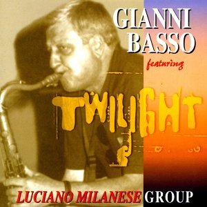 Gianni Basso, Luciano Milanese Group 歌手頭像