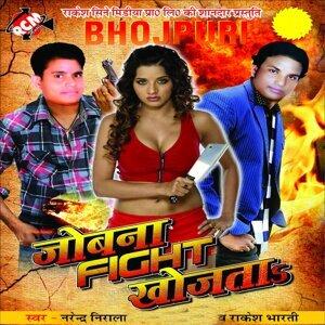 Narendar Nirala, Khushboo Uttam, Rakesh Bharti 歌手頭像