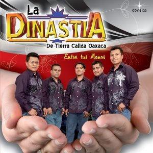 La Dinastia De Tierra Calida Oaxaca 歌手頭像