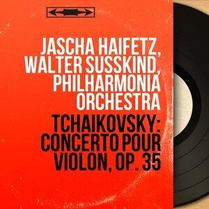 Jascha Haifetz, Walter Susskind, Philharmonia Orchestra 歌手頭像