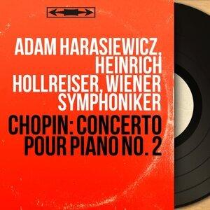 Adam Harasiewicz, Heinrich Hollreiser, Wiener Symphoniker 歌手頭像