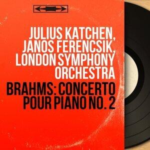 Julius Katchen, János Ferencsik, London Symphony Orchestra 歌手頭像