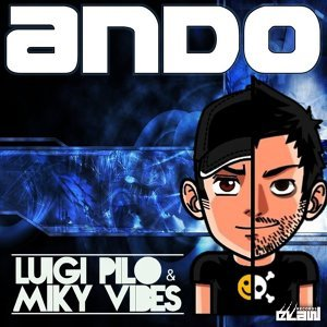 Luigi Pilo & Miky Vibes 歌手頭像