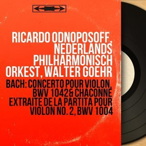 Ricardo Odnoposoff, Nederlands Philharmonisch Orkest, Walter Goehr 歌手頭像