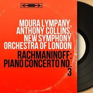 Moura Lympany, Anthony Collins, New Symphony Orchestra of London 歌手頭像
