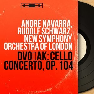 André Navarra, Rudolf Schwarz, New Symphony Orchestra of London 歌手頭像