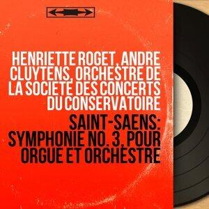 Henriette Roget, André Cluytens, Orchestre de la Société des concerts du Conservatoire 歌手頭像