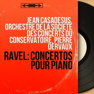 Jean Casadesus, Orchestre de la Société des concerts du Conservatoire, Pierre Dervaux 歌手頭像