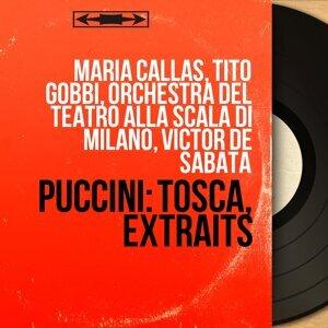 Maria Callas, Tito Gobbi, Orchestra del Teatro alla Scala di Milano, Victor de Sabata 歌手頭像