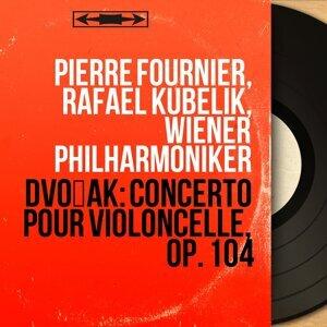 Pierre Fournier, Rafael Kubelik, Wiener Philharmoniker 歌手頭像