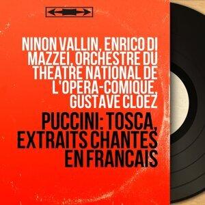 Ninon Vallin, Enrico Di Mazzei, Orchestre du Théâtre national de l'Opéra-Comique, Gustave Cloëz 歌手頭像