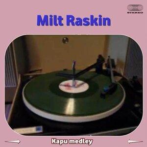 Milt Raskin 歌手頭像