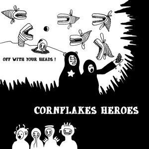 Cornflakes Heroes 歌手頭像