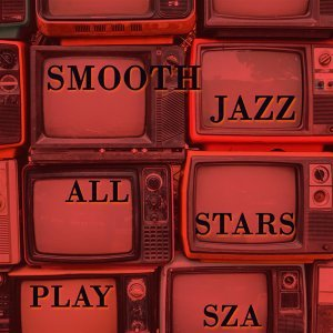 Smooth Jazz All Stars 歌手頭像