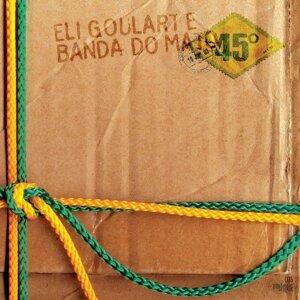 Eli Goularte E Banda Do Mato 歌手頭像