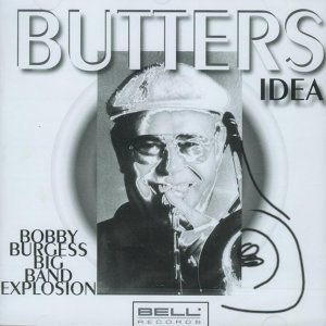 Bobby Burgess Big Band Explosion 歌手頭像