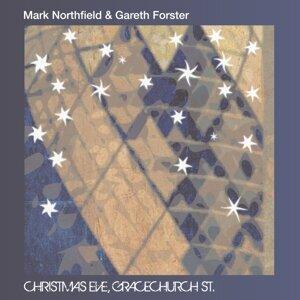 Mark Northfield & Gareth Forster 歌手頭像