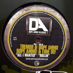 Dope Ammo & Tremor & Tone Def アーティスト写真